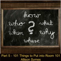 Part 5 - 101 Things to Put into Room 101