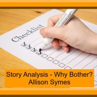 Story Analysis - Why Bother?