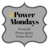 Power Mondays - Learn all about Power BI, Power Pivot and Power Query