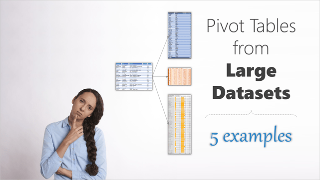 pivot tables from large datasets