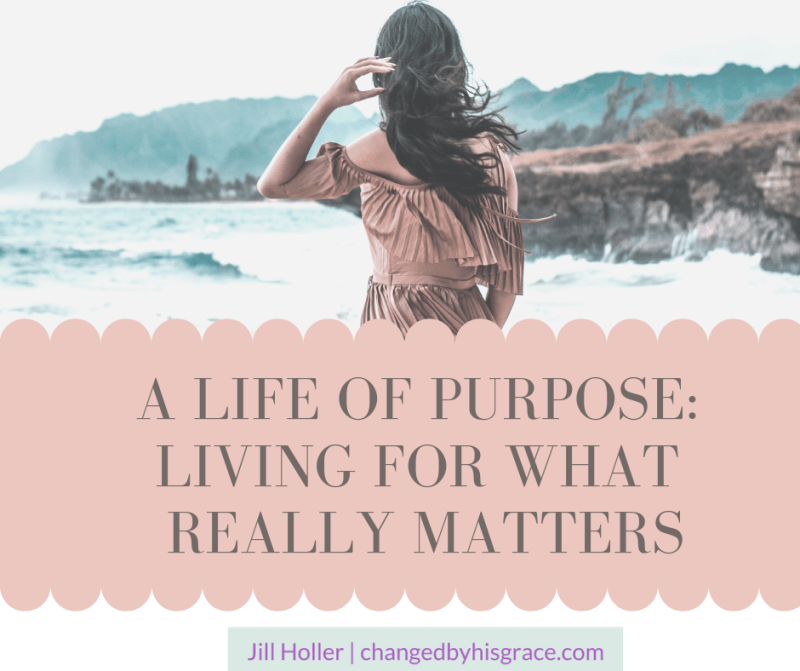 A Life of Purpose: Living for What Really Matters
