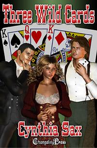 Three Wild Cards by Cynthia  Sax