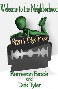 Razor's Edge: Welcome to the Neighborhood by Kameron  Brook