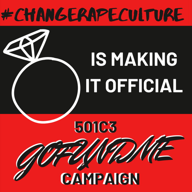 """Red background with black stripe and a wedding ring drawing next to the words """"#ChangeRapeCulture is make it official 501c3 GoFundMe Campaign"""""""
