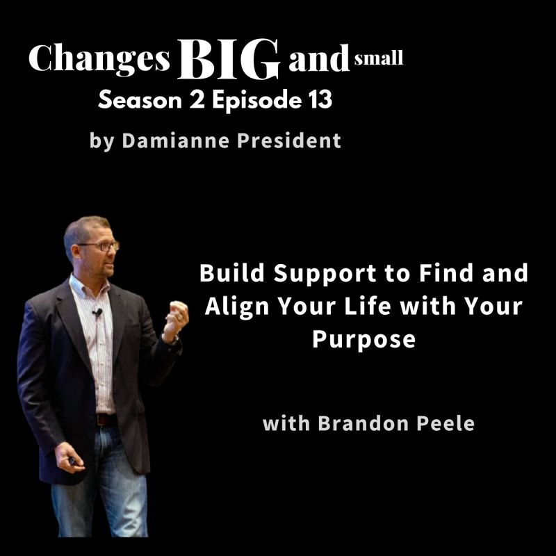 cover art for episode 56 on connection and purpose with Brandon Peele