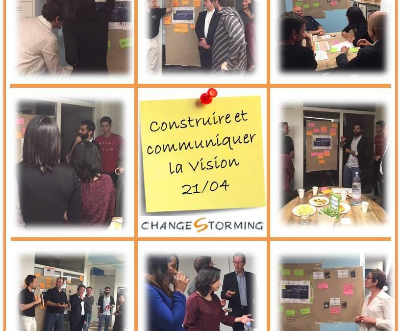 Atelier Changestorming : Construire et communiquer la Vision !