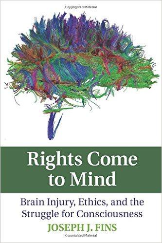 Cover of the Book Rights Come to Mind: Brain Injury, Ethics, and the Struggle for Consciousness, which includes an image of the Connectome