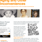 Aging and Other Inconveniences