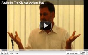 Abolish Old Age Asylum