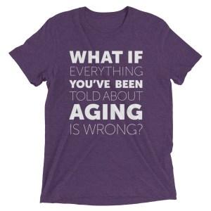 """What If?"" T-Shirt - ChangingAging 3"