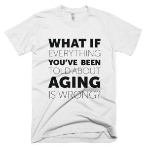 """What If?"" T-Shirt - ChangingAging 1"