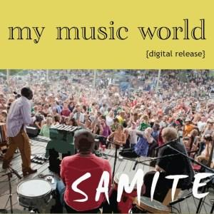 Samite - My Music World