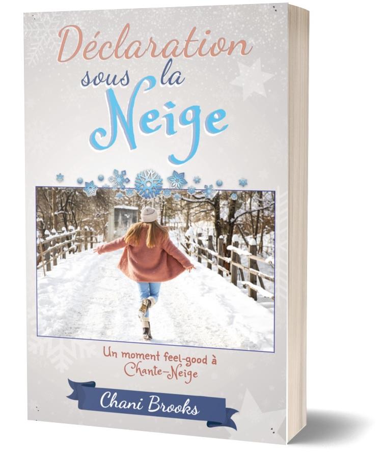 couverture de déclaration sous la neige avec une femme qui ouvre les bras en courant dans la neige (elle porten un maneau et un bonnet quand même)