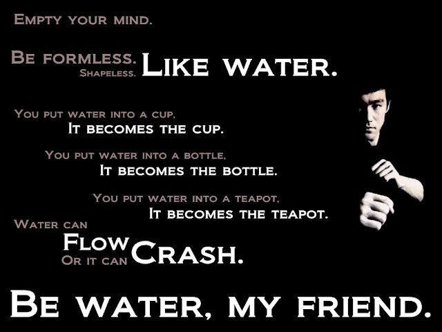 Bruce Lee Quote Be Like Water Channeling Erik