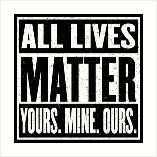 All Lives Matter, Part Three