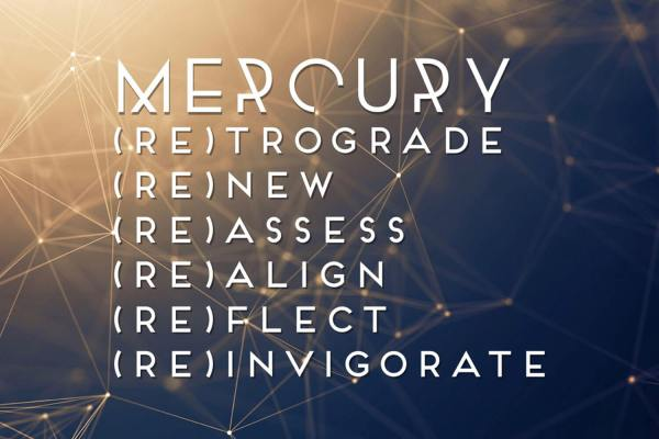 Mercury is Retrograde!