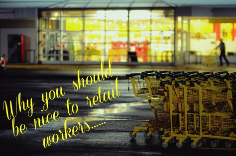 Why you should be nice to retail workers...