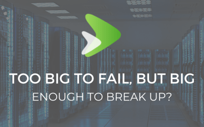 Too Big To Fail, but Big Enough To Break Up?