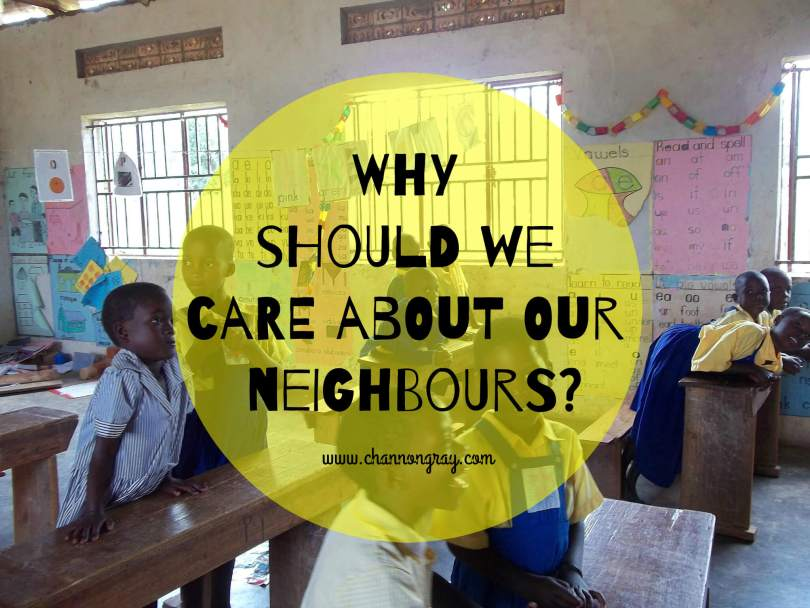 Why should we care about our neighbours?