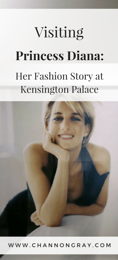 Princess Diana was a major British Fashion Icon, I went to visit her dress exhibition at Kensington Palace and it was an incredible, one-in-a-lifetime experience to see such an icon's clothes - www.channongray.com // heythereChannon #Fashion