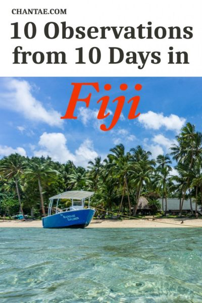What did I learn my first 10 days in Fiji? Here are 10 quick observations