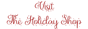 Visit The Holiday Shop