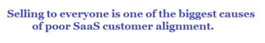 saas marketing - poor saas customer alignment