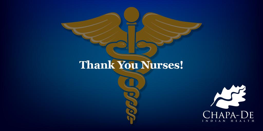 Thank You Nurses! Chapa-De Indian Health Auburn Grass Valley   Medical Clinic