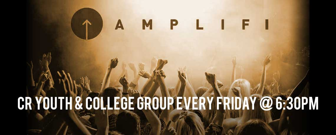 Crossroads 4 Christ - AMPLIFI Youth and College Group