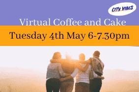 City Vibes Virtual Coffee and Cake