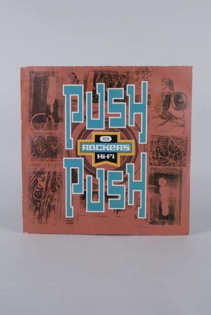 "Rockers HiFi - Push Push - Vinyl 12"" Single -Front"