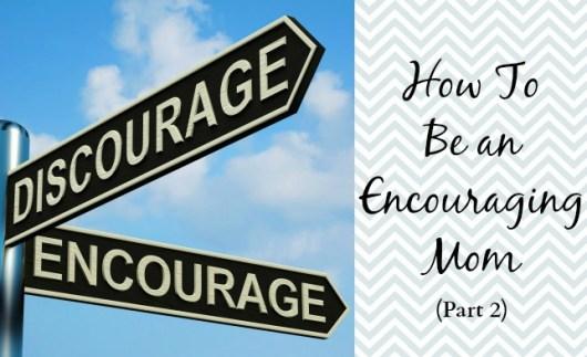 encouraging mom part 2
