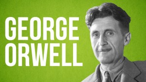 14 THOUGHT ACTIVATING QUOTE OF GEORGE ORWELL