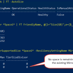 Step By Step: How To Extend and Resize A Two-Way Mirrored Storage Tiered Space? #StorageSpaces #WS2012R2