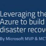 FREE Whitepaper: Leveraging the power of #Microsoft #Azure to build your #HyperV datacenter Disaster Recovery Plan @Savision