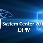 Deploying System Center Data Protection Manager 2016 for Large Hyper-V Workloads #HyperV #DPM #SCDPM #WS2016