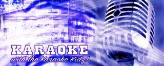 Karaoke with the Karaoke Kidz!