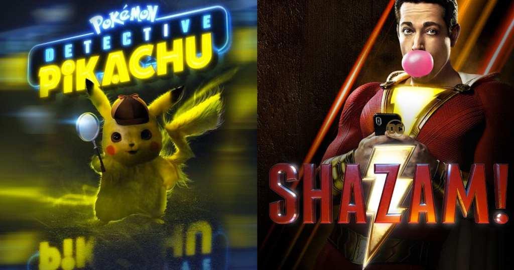 Pokemon: Detective Pikachu [PG] w Shazam! [PG13]