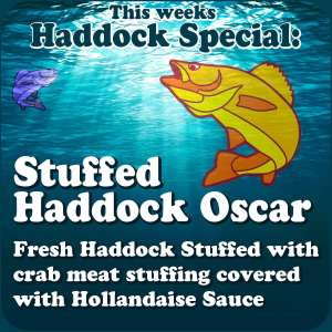 STUFFED HADDOCK OSCAR - Fresh Haddock Stuffed with crab meat stuffing covered with Hollandaise Sauce