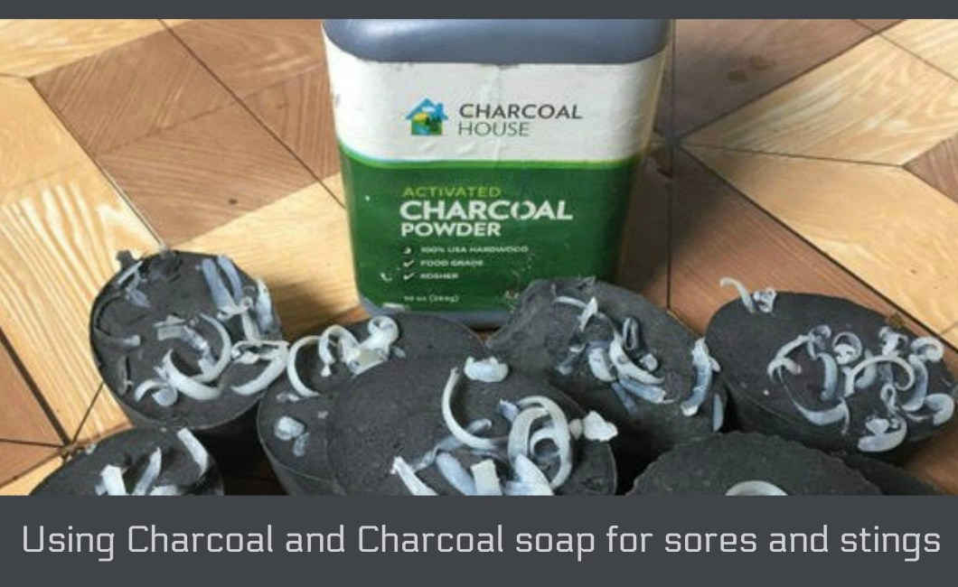 Using Charcoal and Charcoal soap for sores and stings - Charcoal and Charcoal soap for sores and stings