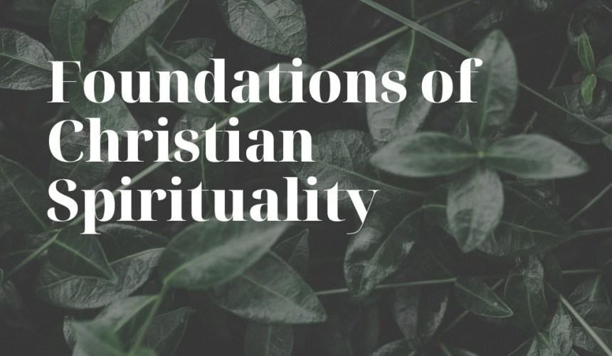 Foundations of Christian Spirituality 5: Flesh as Fallen Human Nature – Rev. David Au