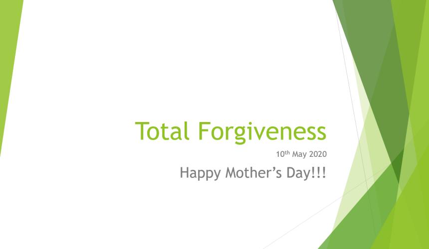 Total Forgiveness – Mr. Roger Cheng