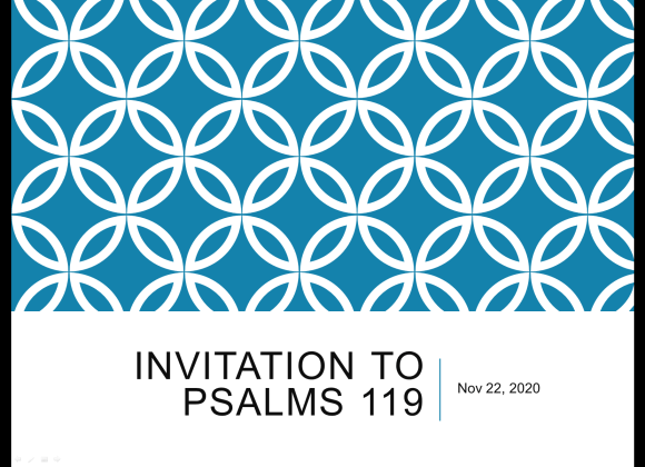 Invitation to Psalm 119 – Roger Cheng