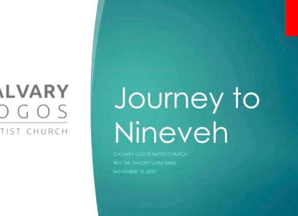 Journey to Nineveh – Rev. Dr. Timothy Tang