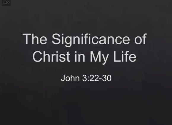 The Significance of Christ in My Life – Dr. Daniel Wong