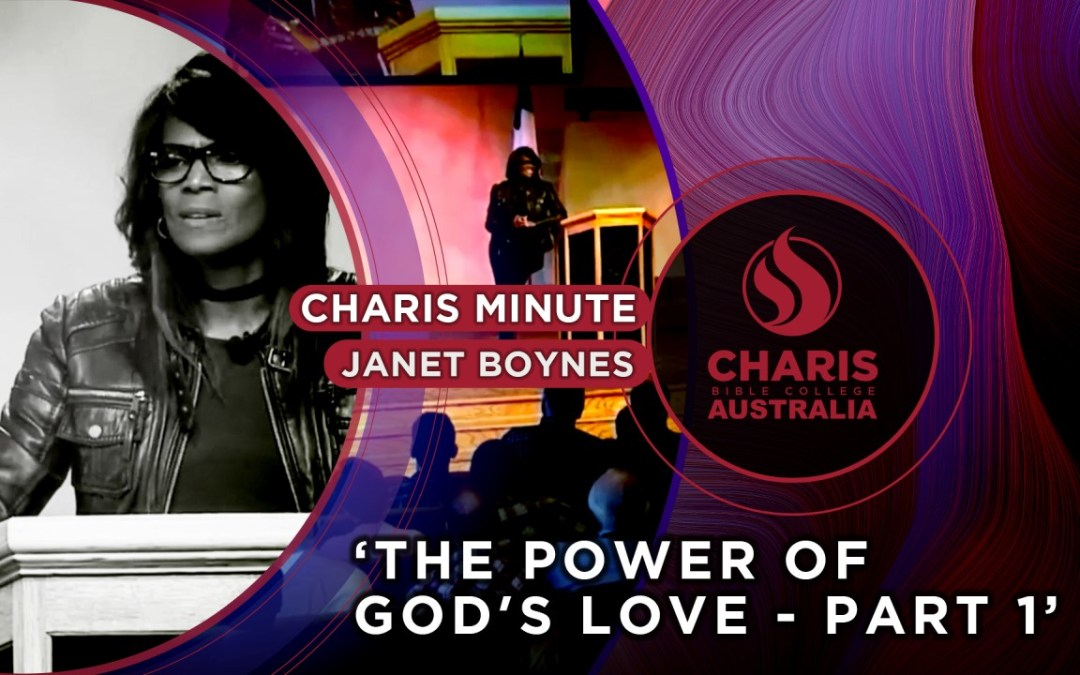 The Power Of God's Love Part 1