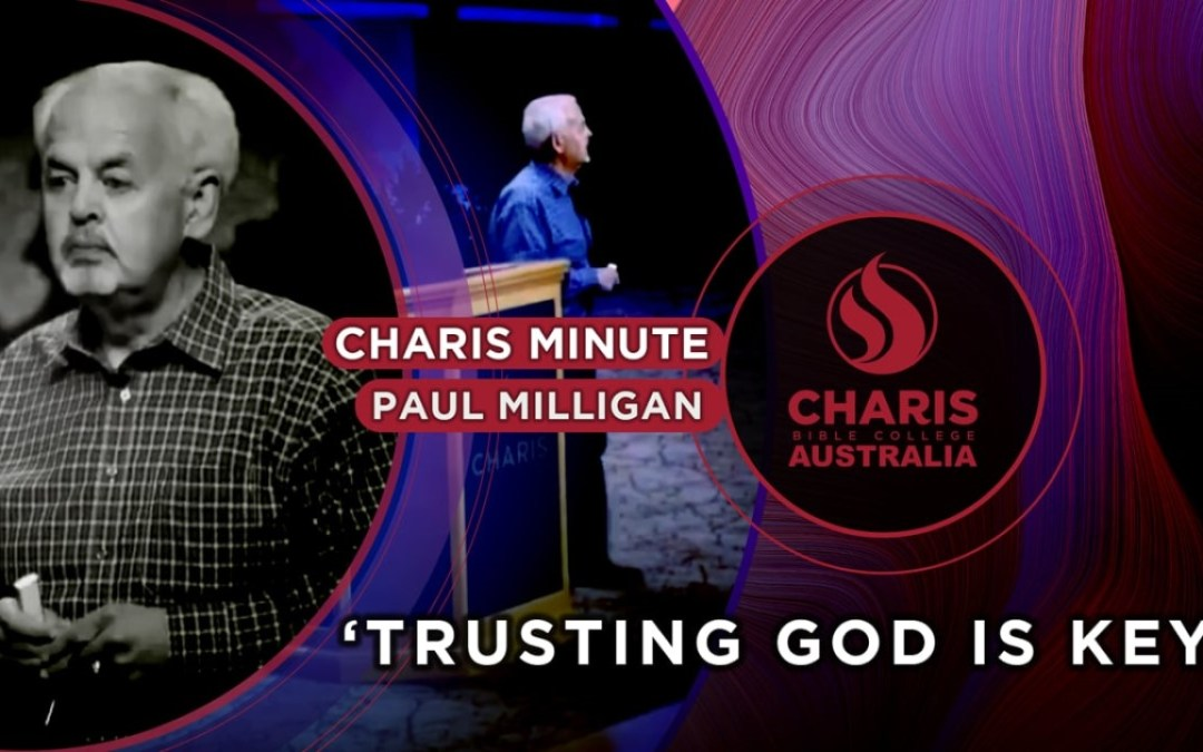 Trusting God Is Key