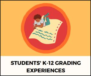 Students' K-12 Grading Experiences