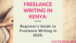 Freelance Writing in Kenya: How to Start Online Writing