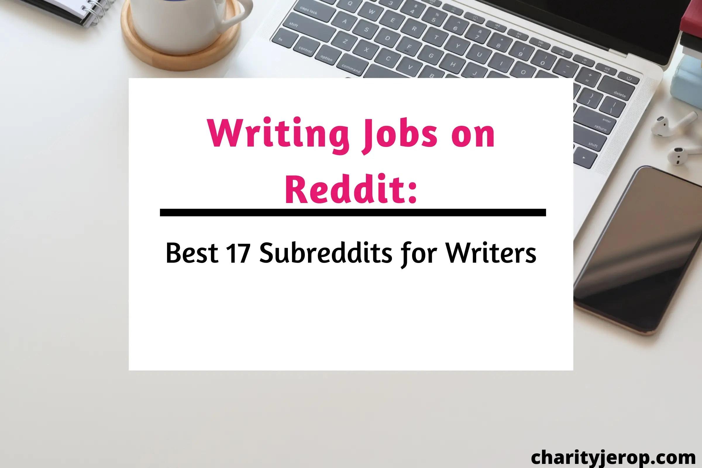 Writing jobs on reddit